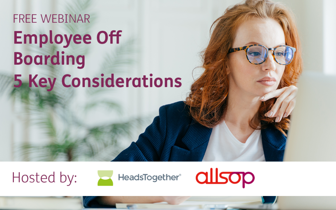 Webinar Recording: Employee Off Boarding – Five Key Considerations